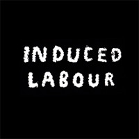Induced Labour - This is Not How I Wanted to Spend My Twenties
